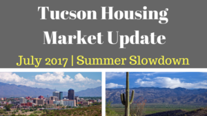 Tucson, Arizona Housing Market Update July 2017