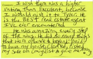 Tyler is the BEST real estate agent I've ever encountered!