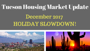 Tucson Arizona Housing Market Update December 2017