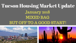 Tucson Arizona Housing Market Update January 2018